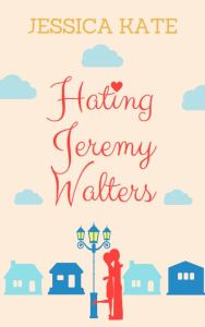 Hating Jeremy Walters cover by Jessica Kate