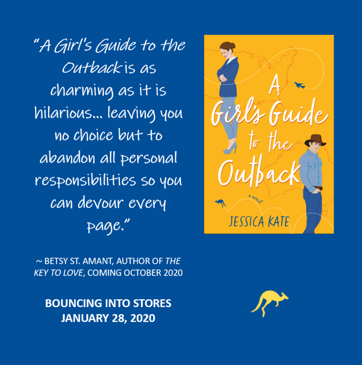 Endorsement graphic for A Girl's Guide to the Outback: A Girl's Guide to the Outback is as charming as it is hilarious...leaving you no choice but to abandon all personal responsibilities so you can devour every page. Betsy St Amant, author of The Key to Love, coming October 2020